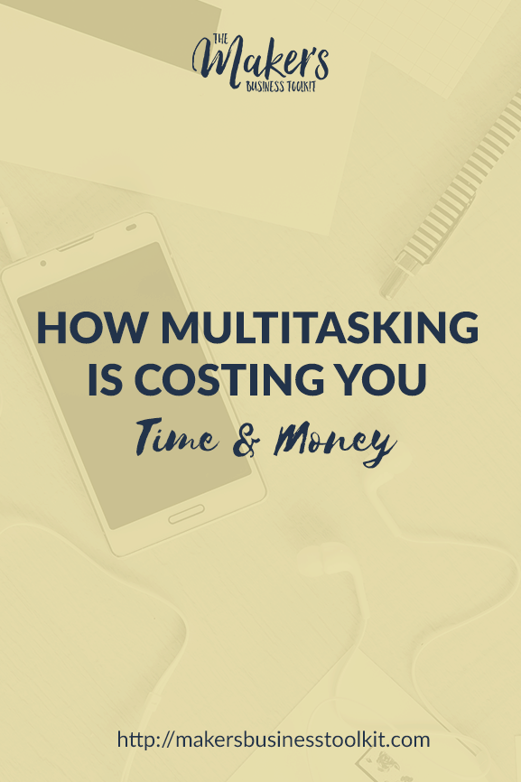 How Multitasking is Costing You Time and Money
