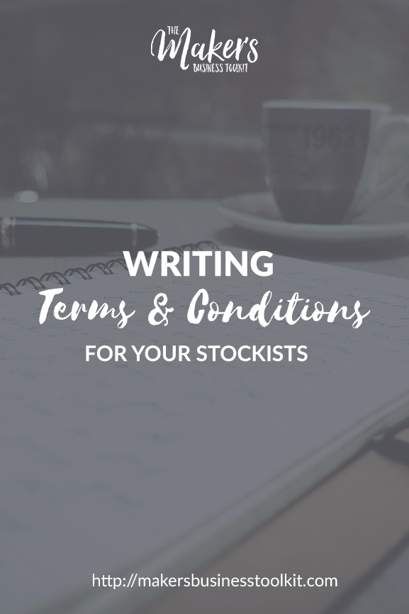 Writing Terms and Conditions for your Stockists.