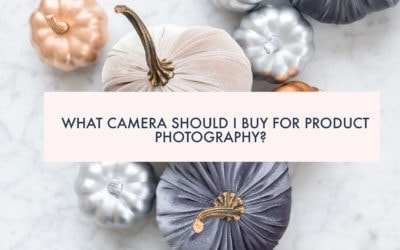What camera should I buy for product photography?