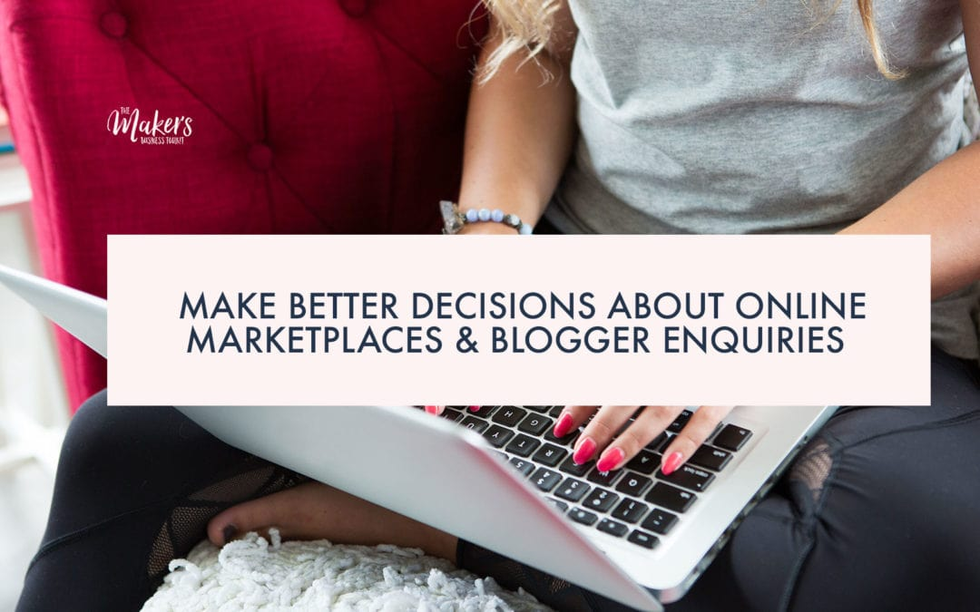 Make better decisions about online marketplaces and blogger enquiries.