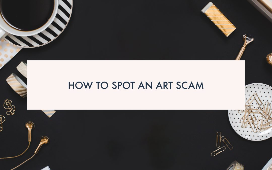 How to spot an Art Scam